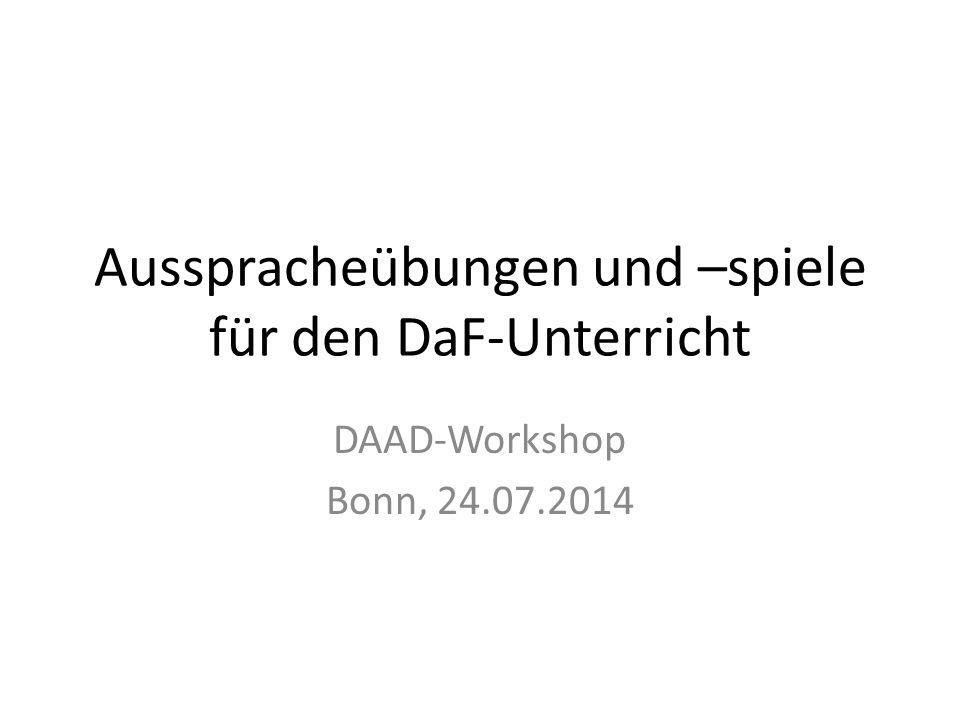 Ausspracheübungen und –spiele für den DaF-Unterricht