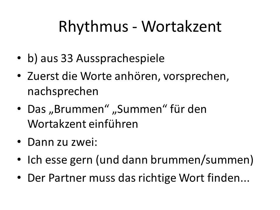 Rhythmus - Wortakzent b) aus 33 Aussprachespiele