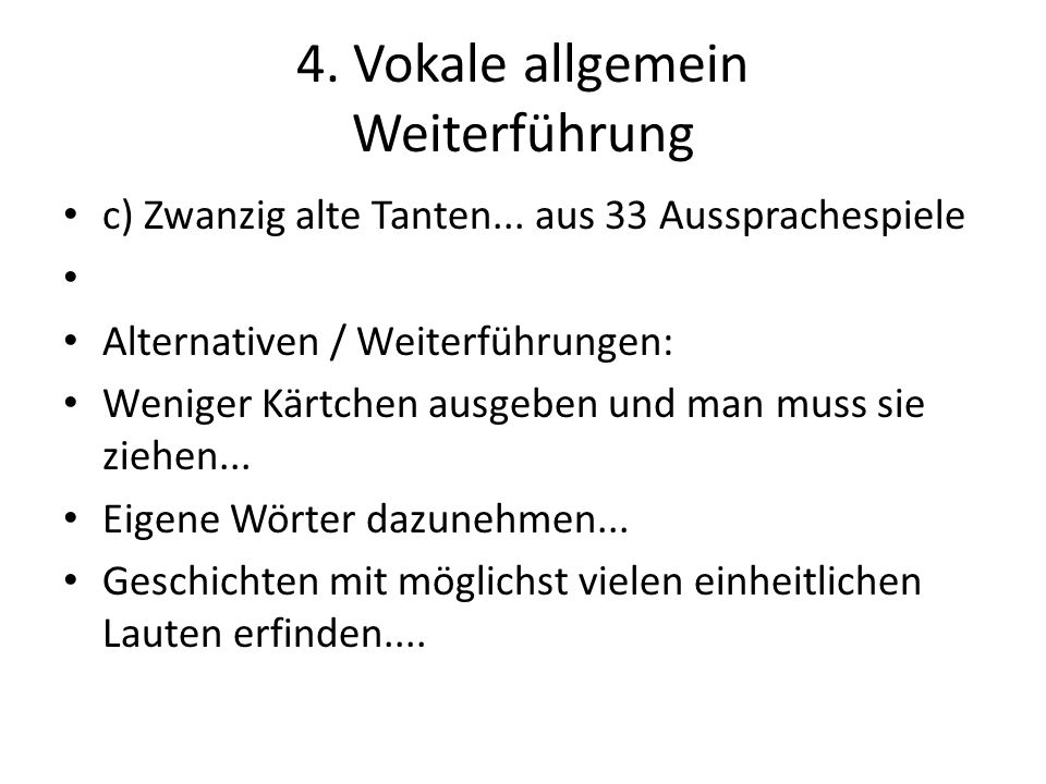4. Vokale allgemein Weiterführung