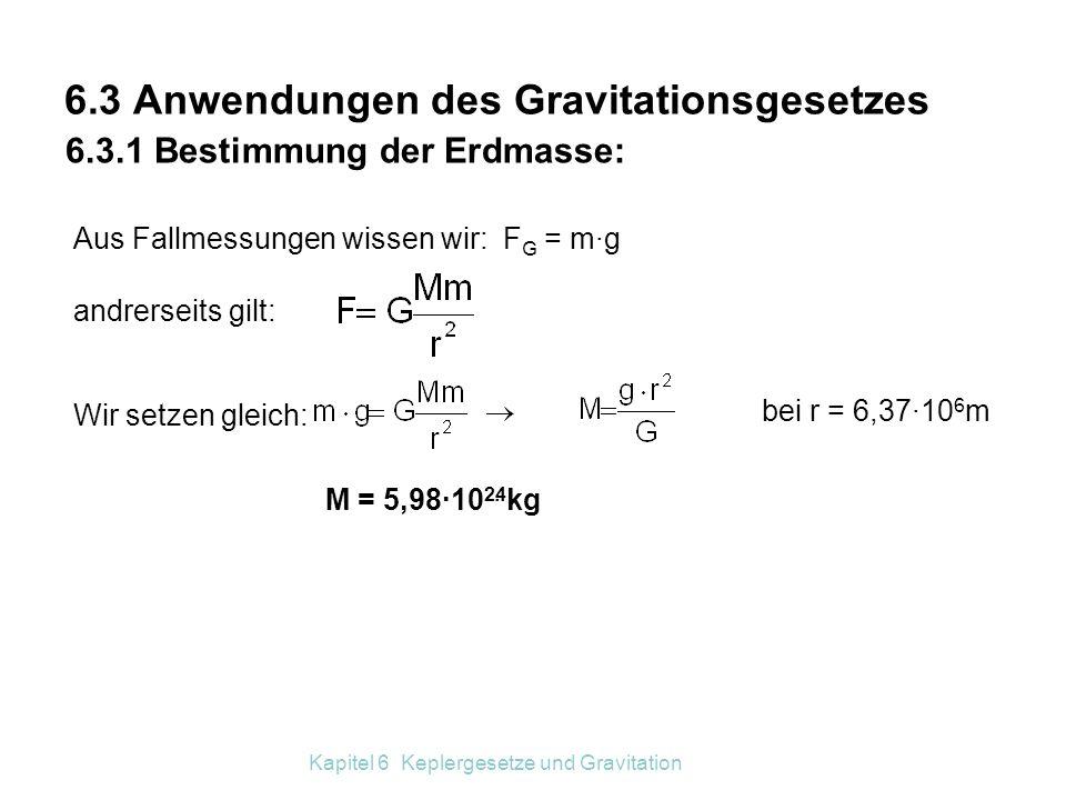 6.3 Anwendungen des Gravitationsgesetzes