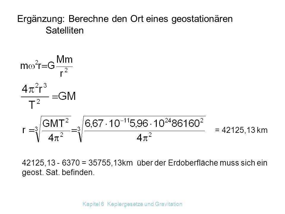 Ergänzung: Berechne den Ort eines geostationären Satelliten