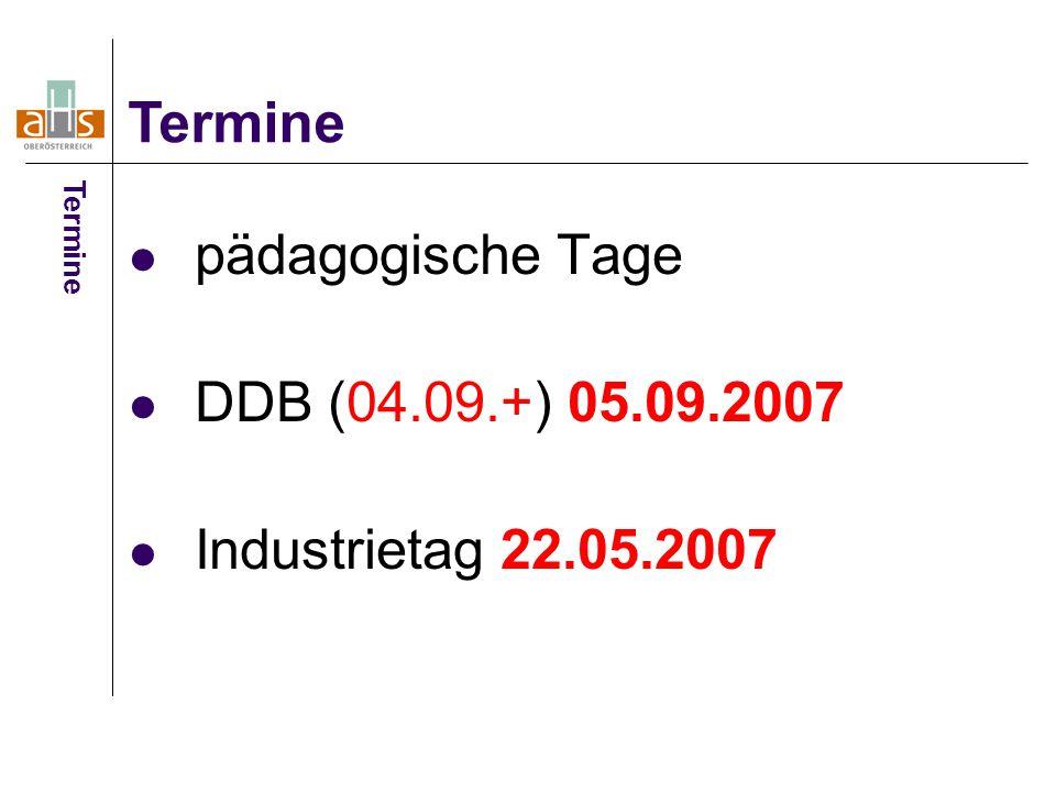 pädagogische Tage DDB (04.09.+) 05.09.2007 Industrietag 22.05.2007