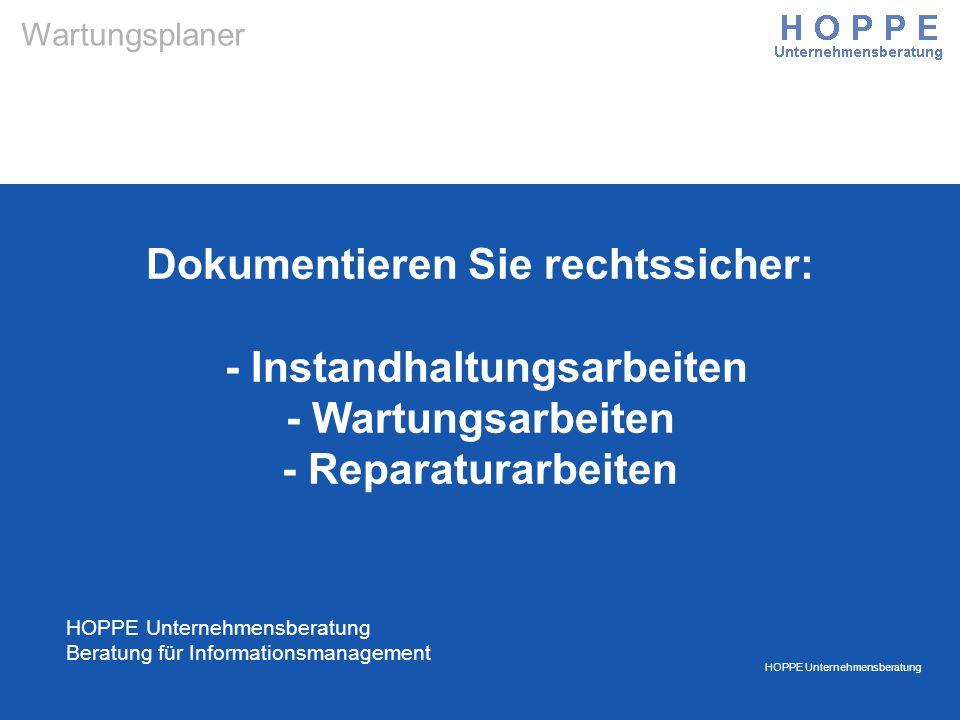 Dokumentieren Sie rechtssicher: - Instandhaltungsarbeiten - Wartungsarbeiten - Reparaturarbeiten