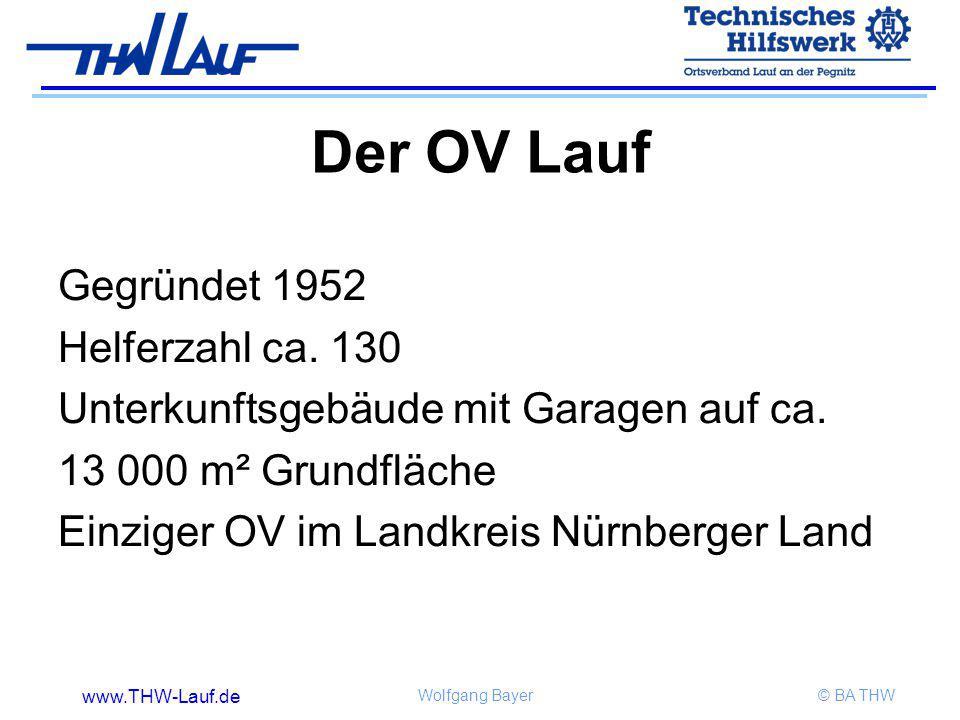 Der OV Lauf Gegründet 1952 Helferzahl ca. 130