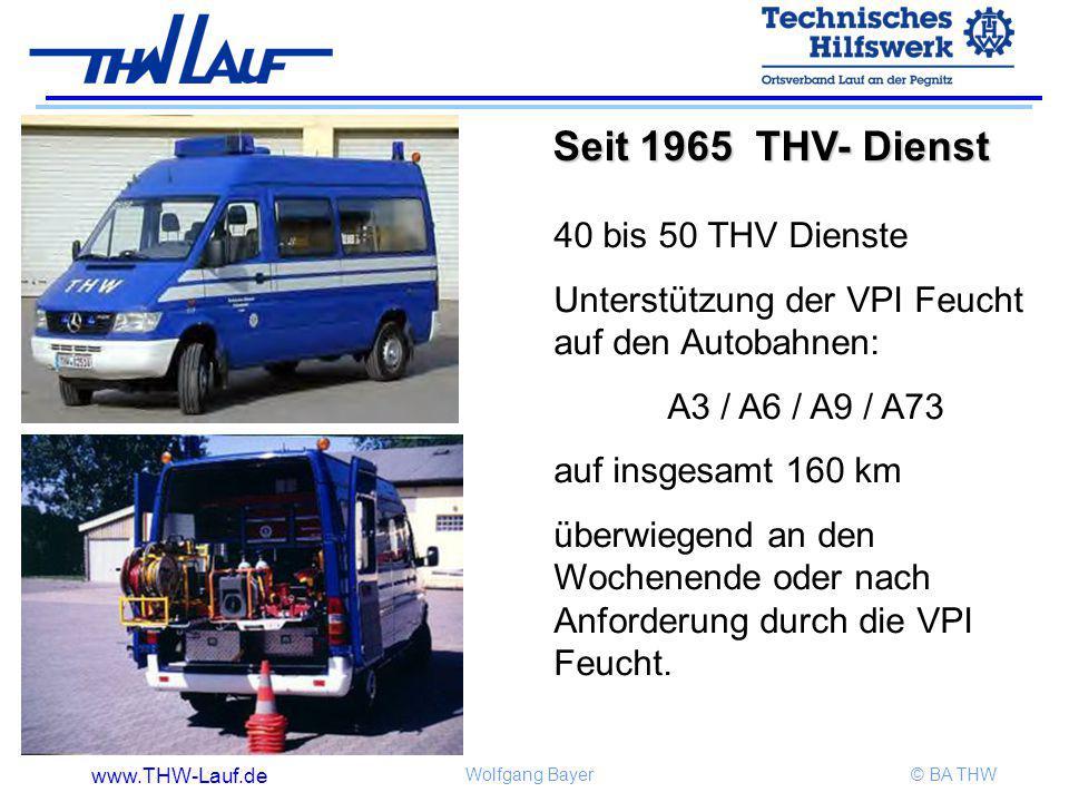 Seit 1965 THV- Dienst 40 bis 50 THV Dienste