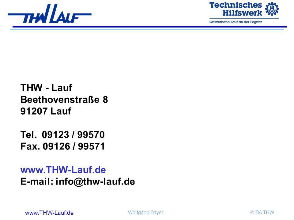 THW - Lauf Beethovenstraße 8. 91207 Lauf. Tel. 09123 / 99570. Fax. 09126 / 99571. www.THW-Lauf.de.