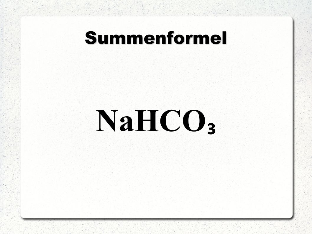 Summenformel NaHCO₃