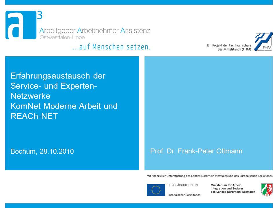 Erfahrungsaustausch der Service- und Experten-Netzwerke KomNet Moderne Arbeit und REACh-NET