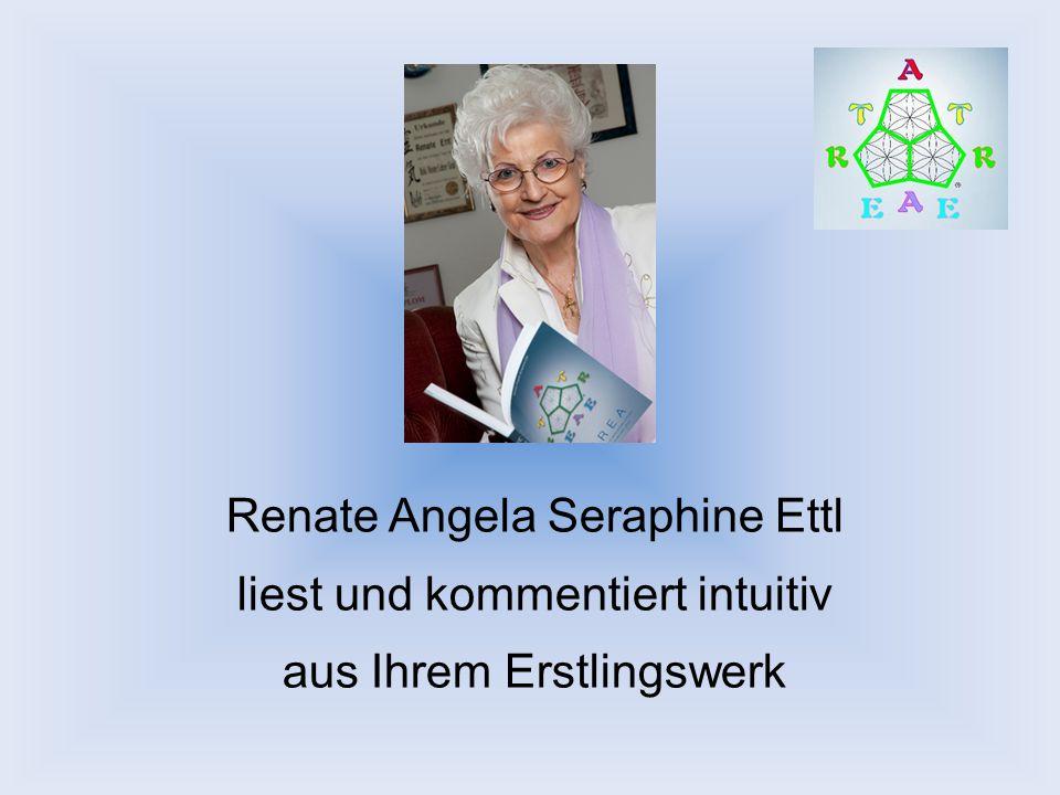 Renate Angela Seraphine Ettl liest und kommentiert intuitiv