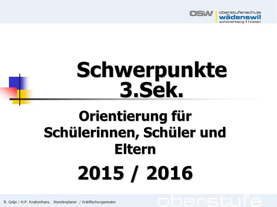 Orientierung für Schülerinnen, Schüler und Eltern 2015 / 2016