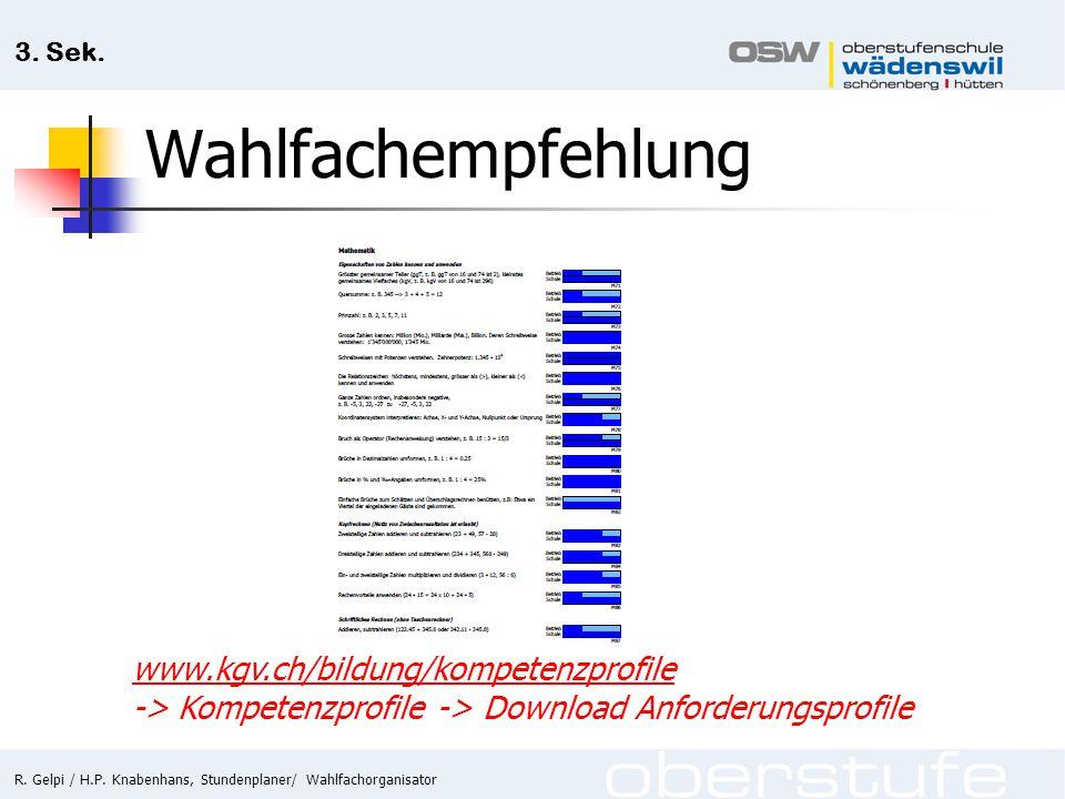 Wahlfachempfehlung www.kgv.ch/bildung/kompetenzprofile