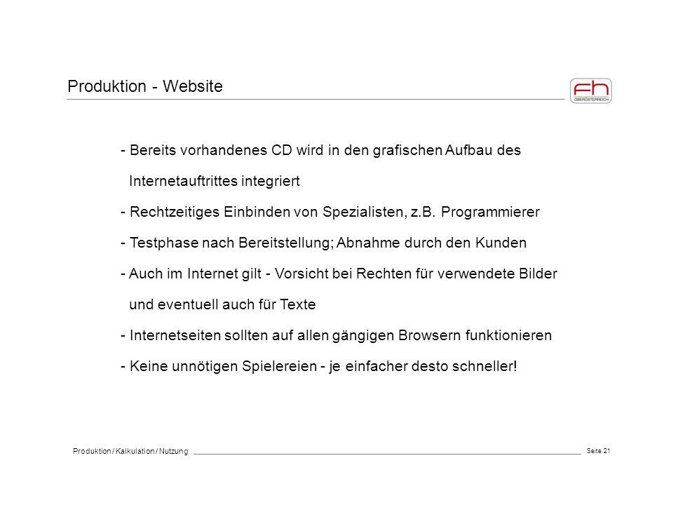 Produktion - Website - Bereits vorhandenes CD wird in den grafischen Aufbau des. Internetauftrittes integriert.