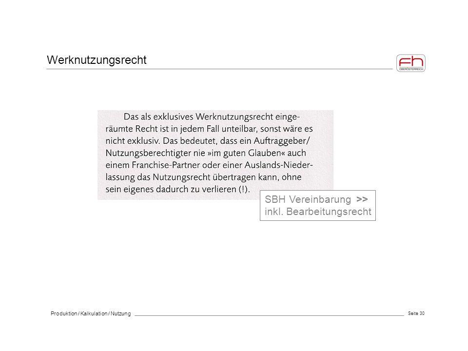 Werknutzungsrecht SBH Vereinbarung >> inkl. Bearbeitungsrecht