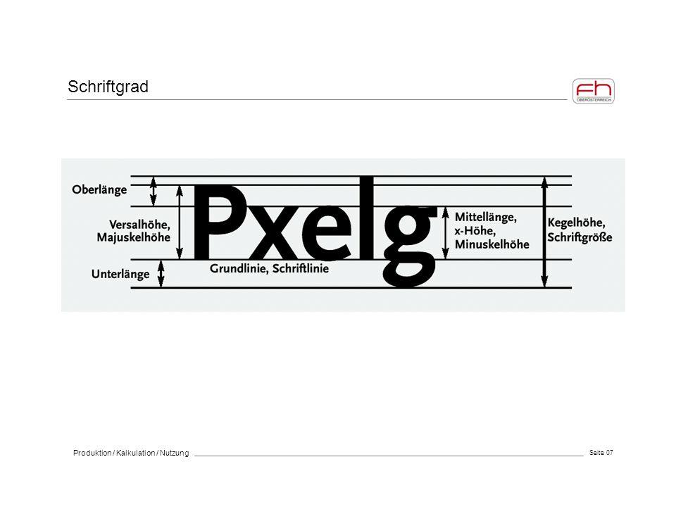 Schriftgrad Produktion / Kalkulation / Nutzung Seite 07