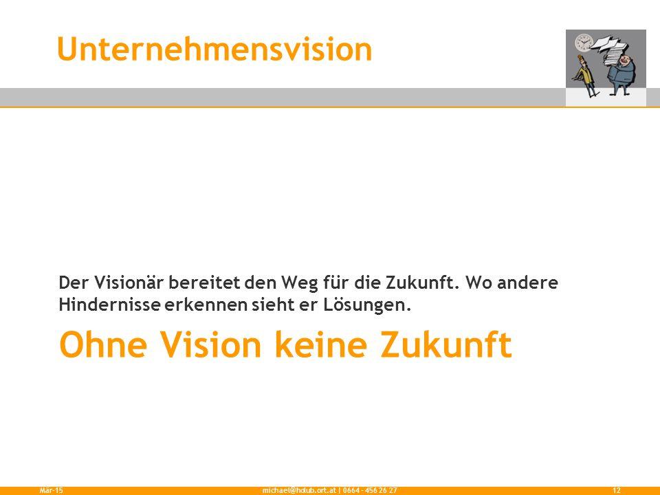 Ohne Vision keine Zukunft