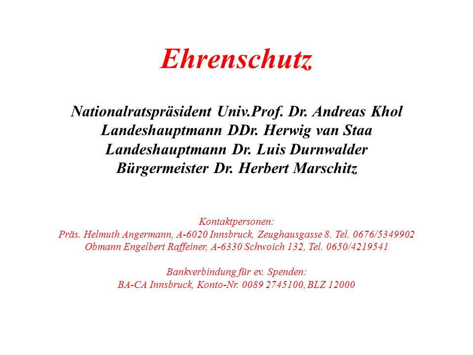 Ehrenschutz Nationalratspräsident Univ.Prof. Dr. Andreas Khol