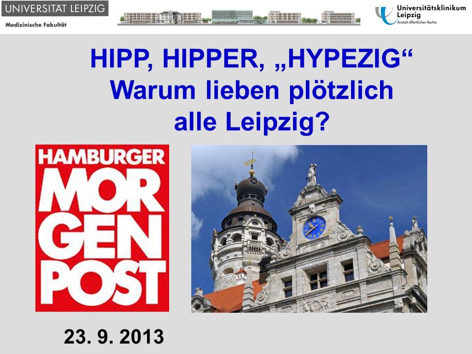 Warum lieben plötzlich alle Leipzig