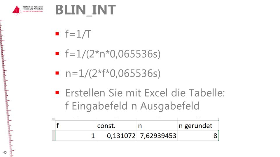 BLIN_INT f=1/T f=1/(2*n*0,065536s) n=1/(2*f*0,065536s)