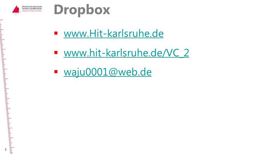 Dropbox www.Hit-karlsruhe.de www.hit-karlsruhe.de/VC_2 waju0001@web.de