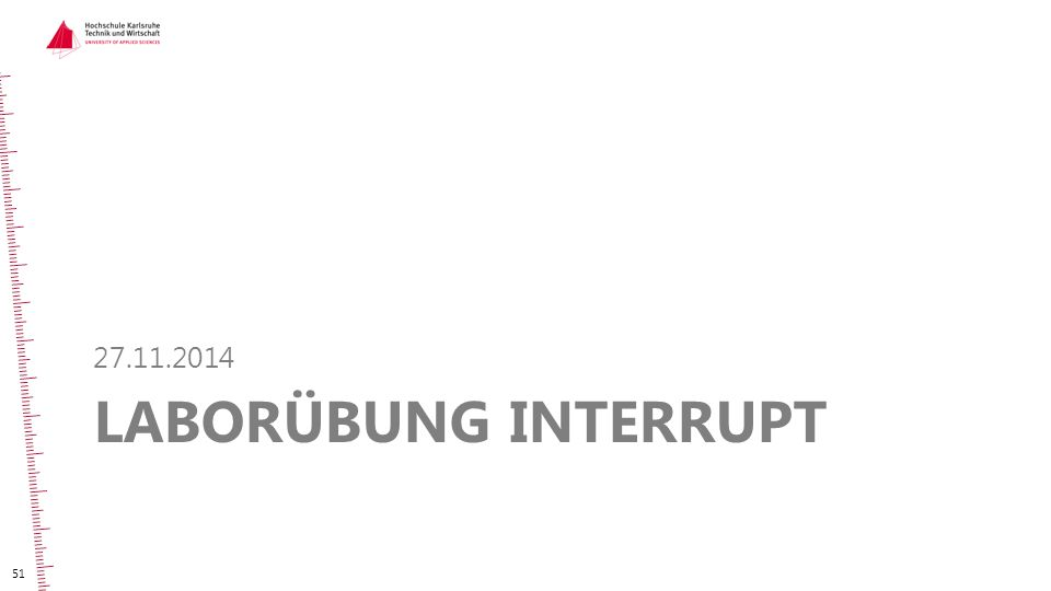 27.11.2014 Laborübung Interrupt