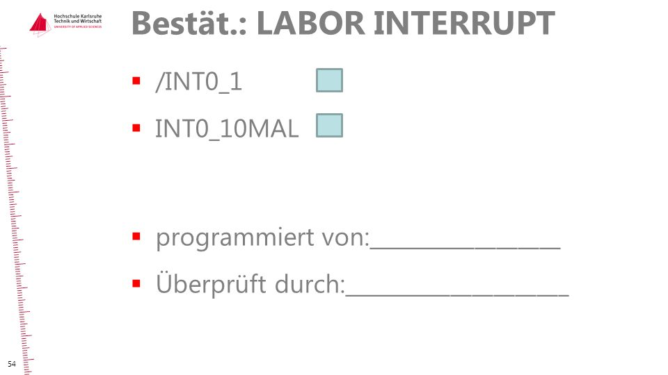 Bestät.: LABOR INTERRUPT