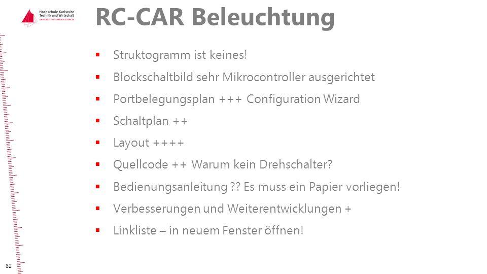 RC-CAR Beleuchtung Struktogramm ist keines!