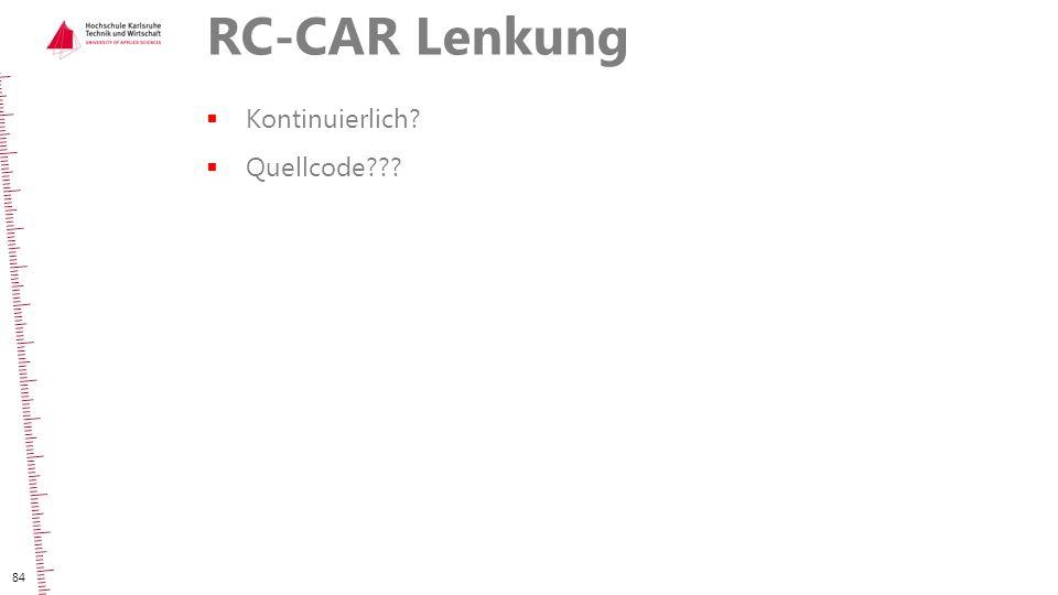 RC-CAR Lenkung Kontinuierlich Quellcode