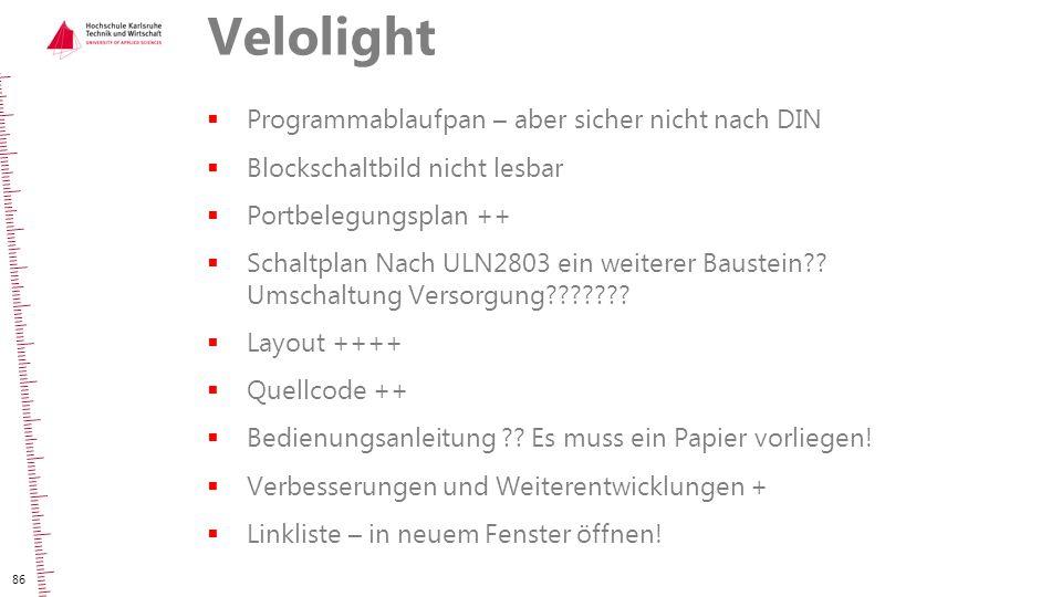 Velolight Programmablaufpan – aber sicher nicht nach DIN