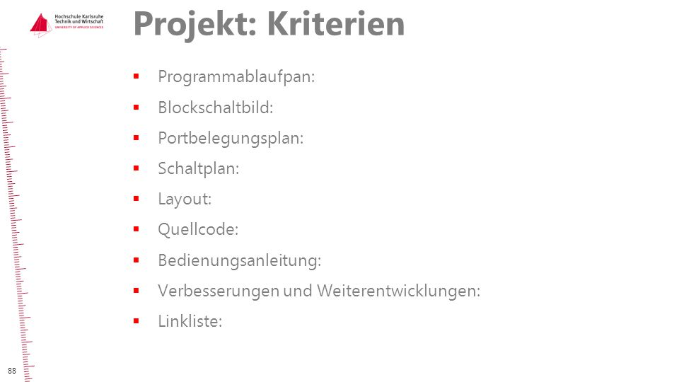 Projekt: Kriterien Programmablaufpan: Blockschaltbild: