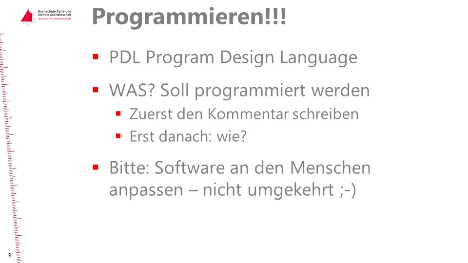 Programmieren!!! PDL Program Design Language