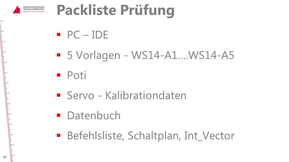 Packliste Prüfung PC – IDE 5 Vorlagen - WS14-A1….WS14-A5 Poti
