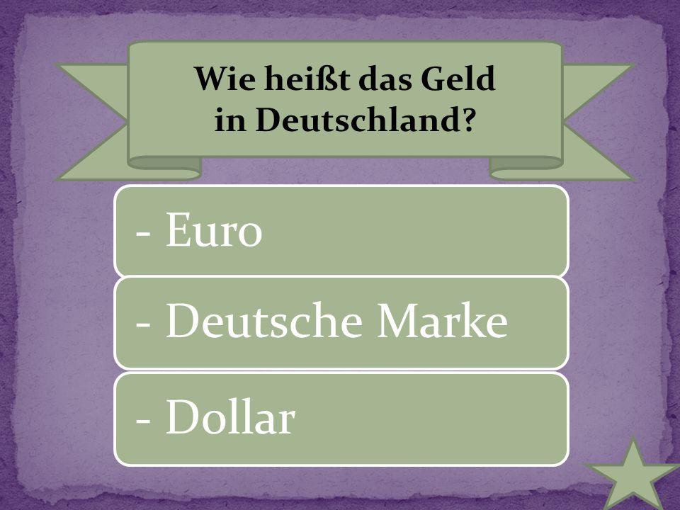 Wie heißt das Geld in Deutschland
