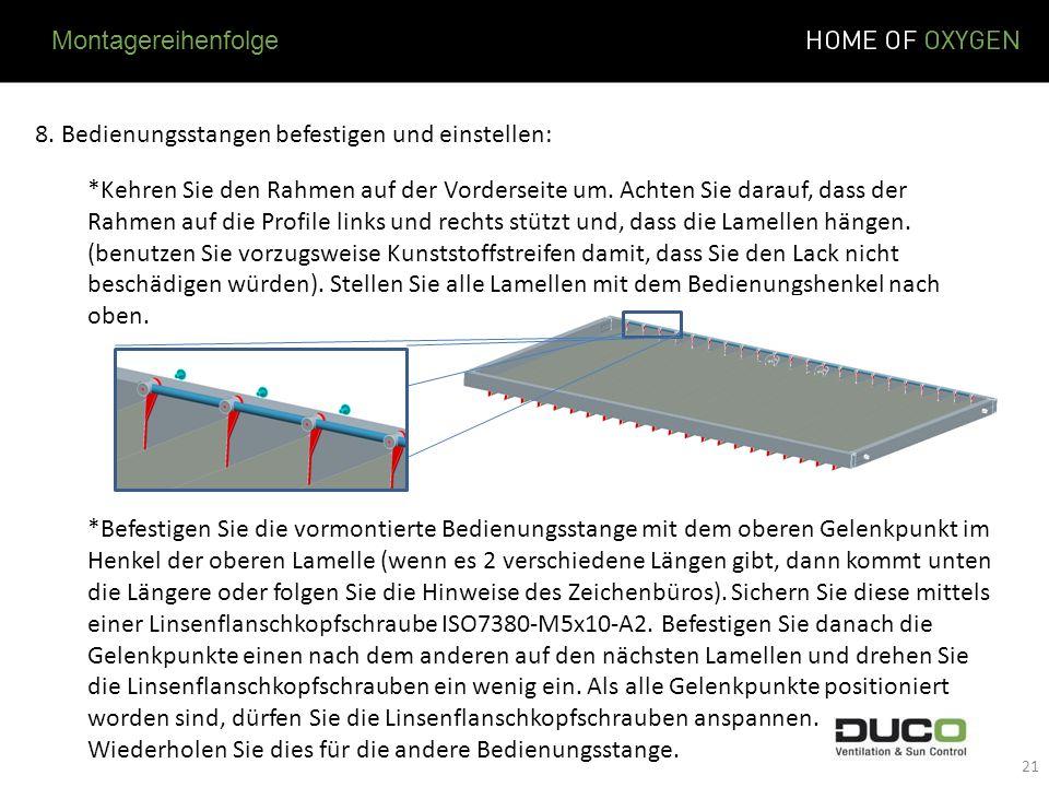 Montagereihenfolge 8. Bedienungsstangen befestigen und einstellen: