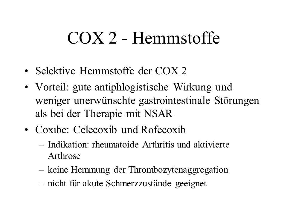 COX 2 - Hemmstoffe Selektive Hemmstoffe der COX 2