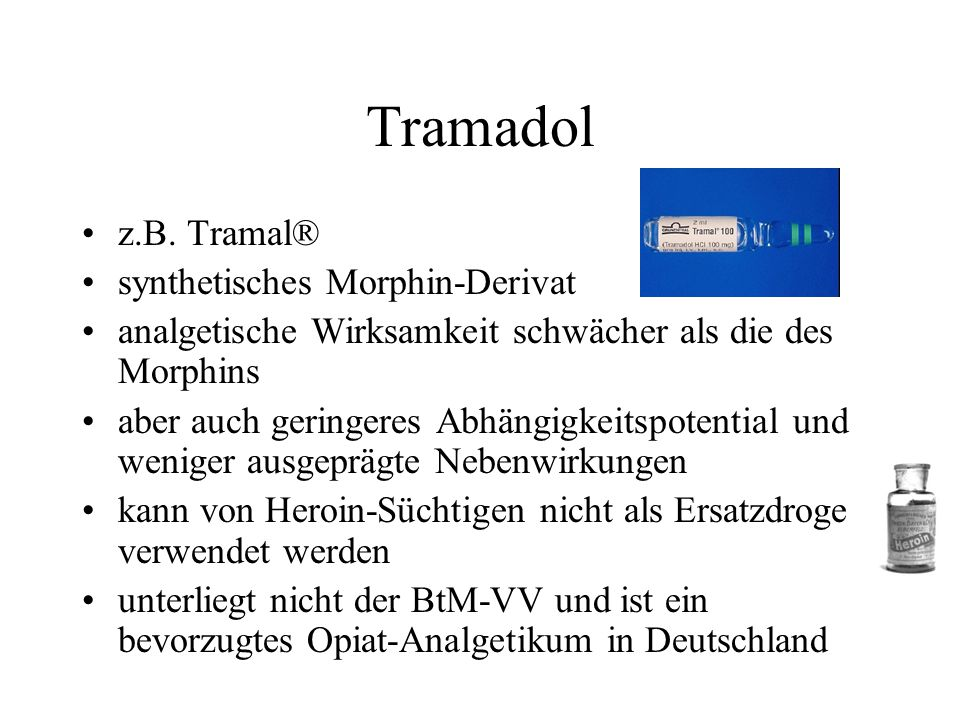 Tramadol z.B. Tramal® synthetisches Morphin-Derivat
