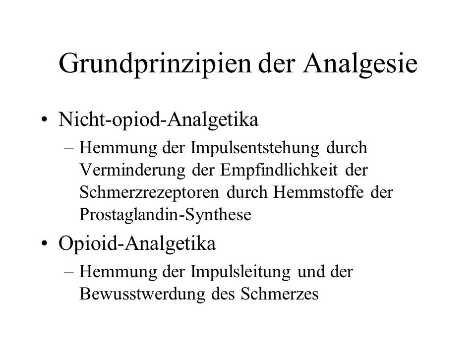 Grundprinzipien der Analgesie