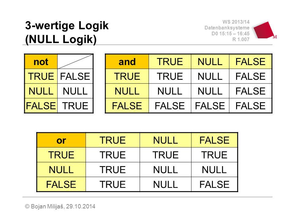 3-wertige Logik (NULL Logik)