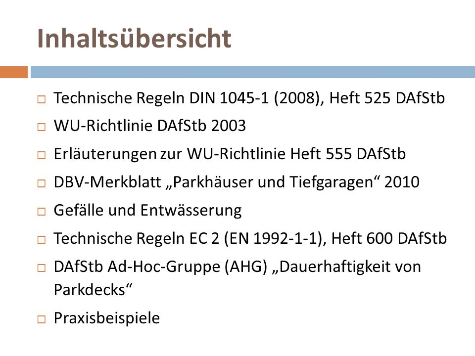 Inhaltsübersicht Technische Regeln DIN 1045-1 (2008), Heft 525 DAfStb