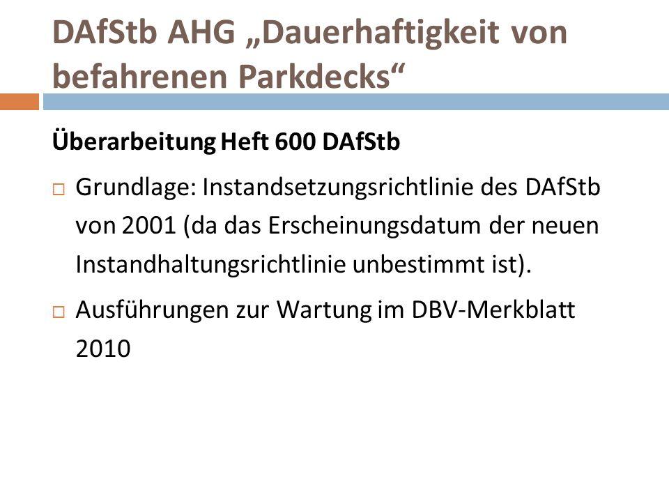 """DAfStb AHG """"Dauerhaftigkeit von befahrenen Parkdecks"""