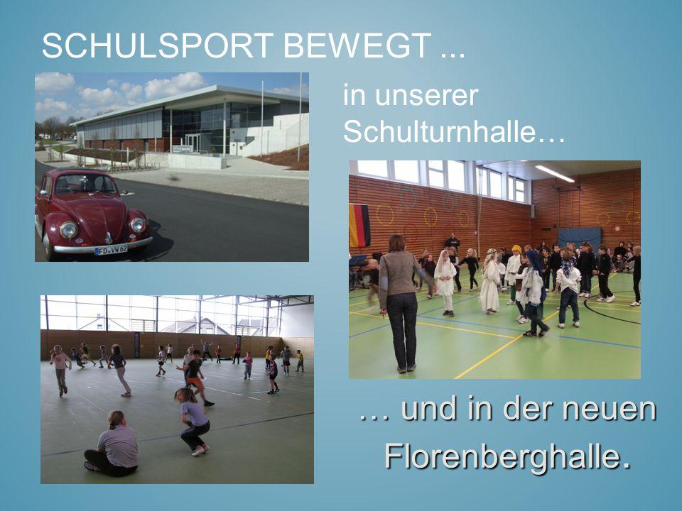 … und in der neuen Florenberghalle.