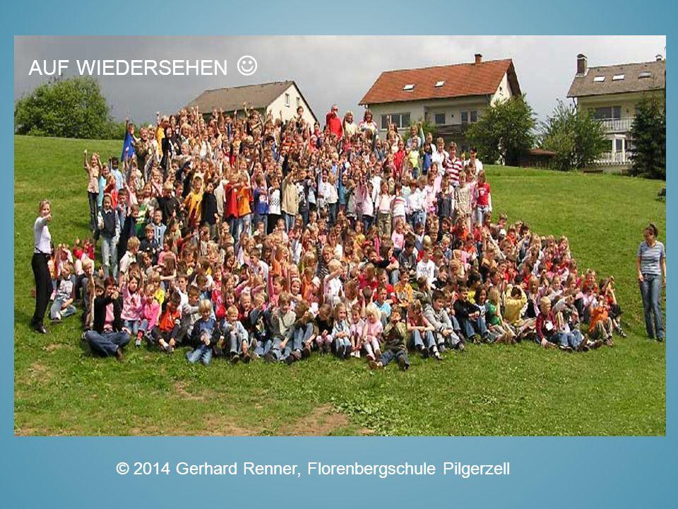 Auf Wiedersehen  © 2014 Gerhard Renner, Florenbergschule Pilgerzell