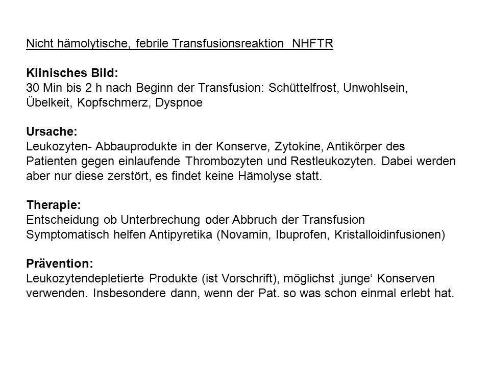 Nicht hämolytische, febrile Transfusionsreaktion NHFTR