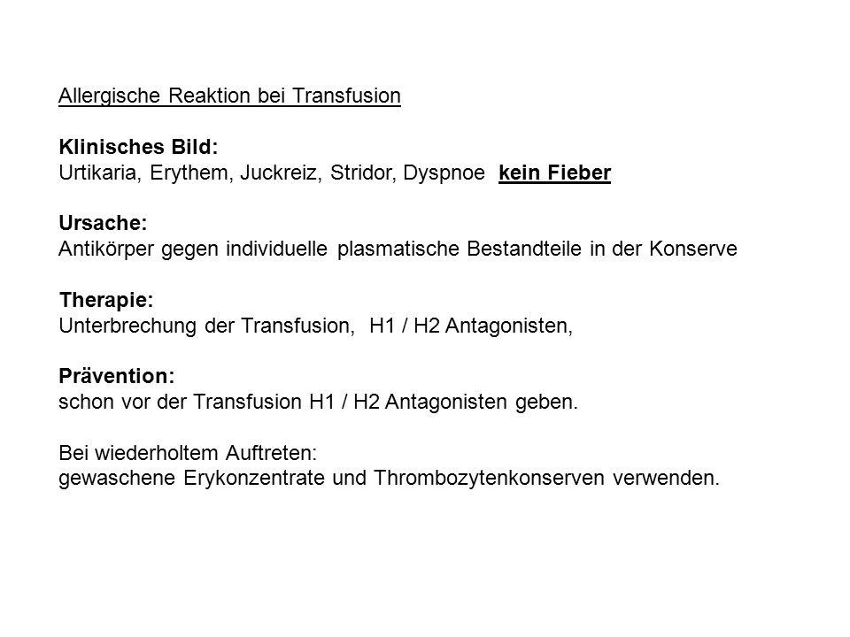 Allergische Reaktion bei Transfusion