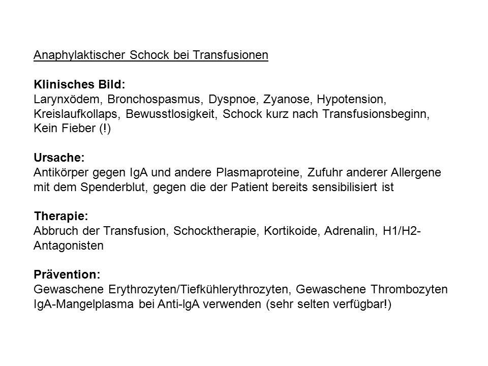Anaphylaktischer Schock bei Transfusionen