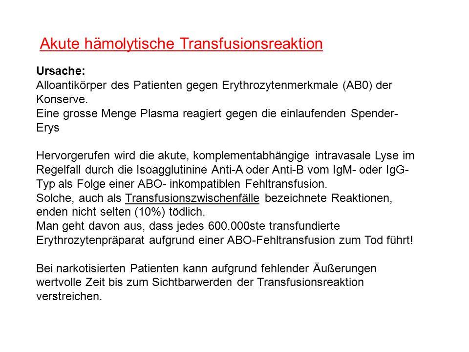 Akute hämolytische Transfusionsreaktion