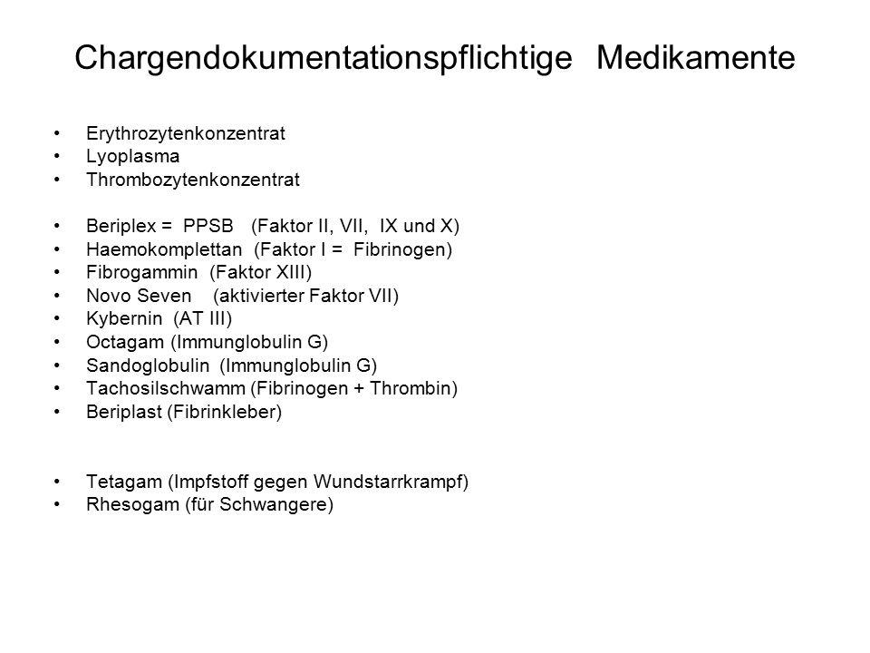 Chargendokumentationspflichtige Medikamente