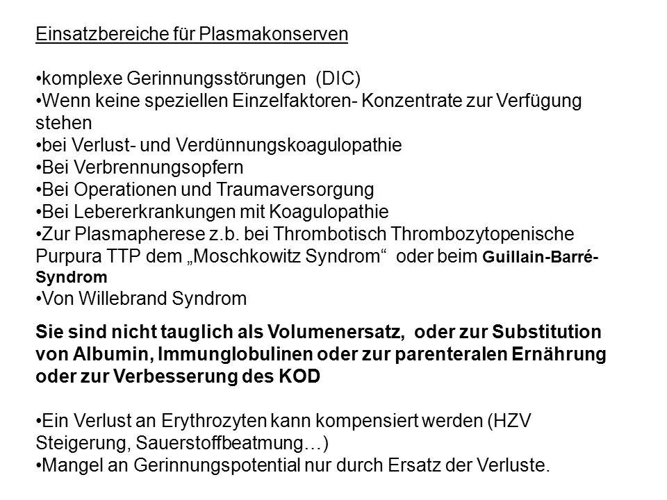 Einsatzbereiche für Plasmakonserven
