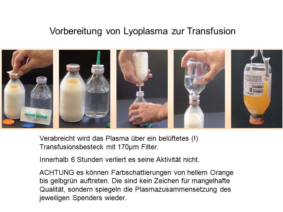 Vorbereitung von Lyoplasma zur Transfusion