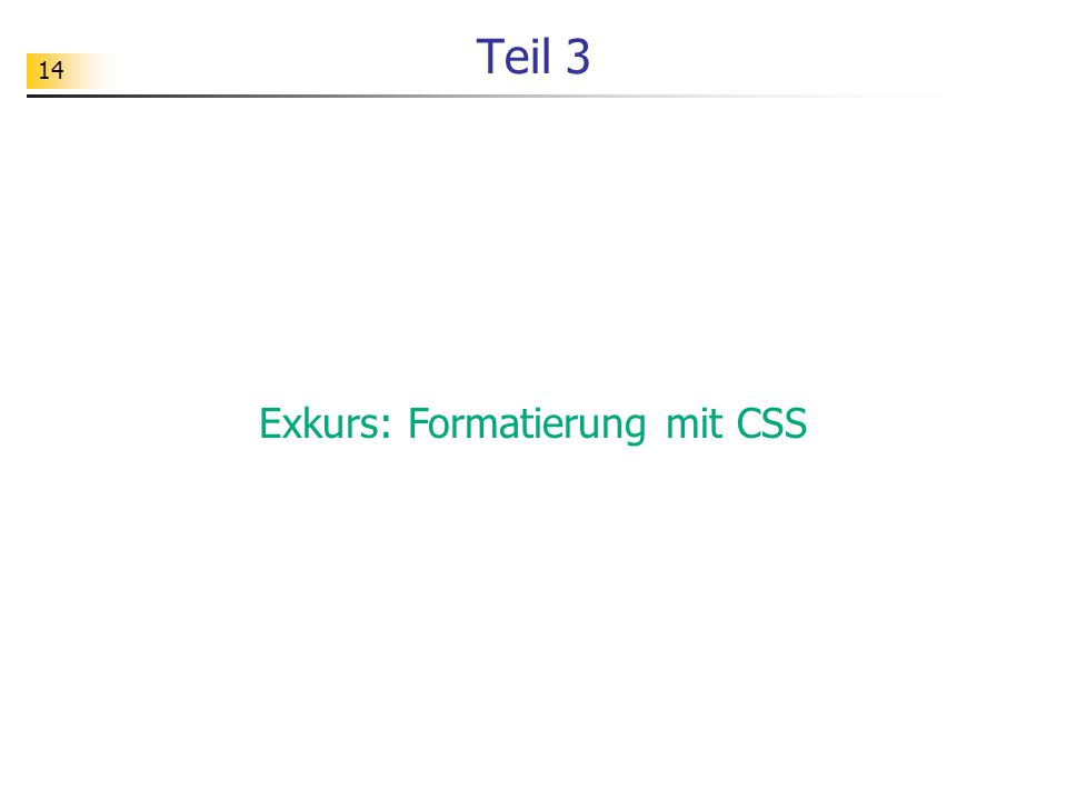 Exkurs: Formatierung mit CSS