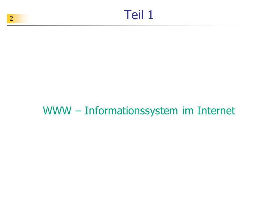 WWW – Informationssystem im Internet